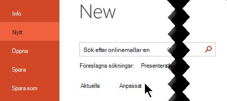 Under Arkiv > Ny och väljer alternativet anpassad att se din personliga mallar