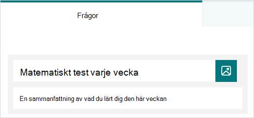 Exempel på titel och beskrivning för ett test i Microsoft Forms