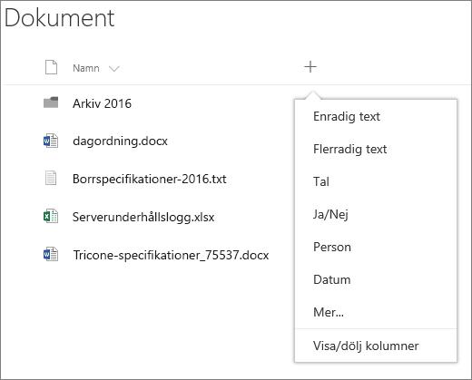 Lägg till en nedrullningsbar lista med kolumner i ett gruppanslutet dokumentbibliotek