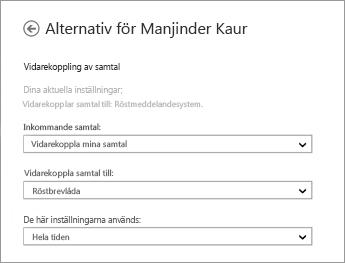 Skärmdump med alternativ för vidarekoppling inkommande samtal med alternativet att vidarekoppla dem till röstbrevlådan och alltid tillämpa