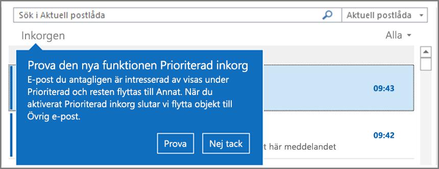 En bild som visar hur Prioriterad inkorg ser ut när den har distribuerats till dina användare och Outlook öppnas igen.
