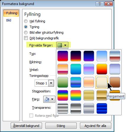 Om du vill använda en förvald toning väljer du Förvalda färger och väljer ett alternativ.
