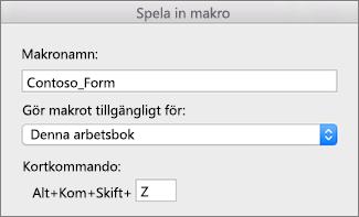 Spela in makro-formulär i Excel för Mac