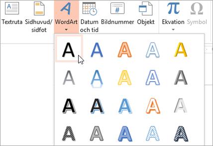 Välja en WordArt-format på fliken Infoga