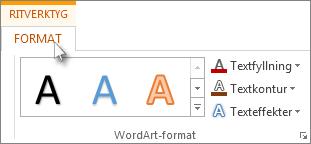 Ritverktyg och formateringsflikar
