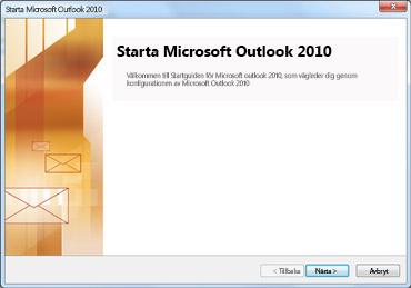 Startfönster för Outlook 2010