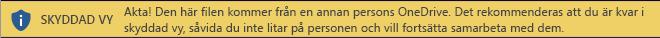 Skyddad vy i dokument som öppnas från en annan persons OneDrive-lagring