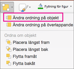 Byt ordning på objekt på menyn Ordna