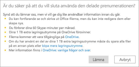 Skärmbild av bekräftelsedialogrutan när du slutar använda en Office 365 Home-prenumeration som har delats med dig.
