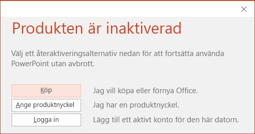 Visar ett meddelande om att Office-installationen har inaktiverats.