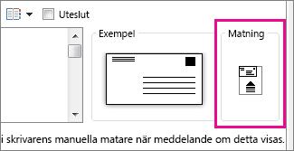 Matningsdiagrammet visar hur du för in kuvertet i skrivaren