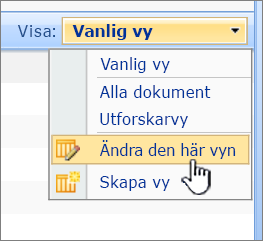 SharePoint 2007 Visa-menyn med ändra den här vyn markerat