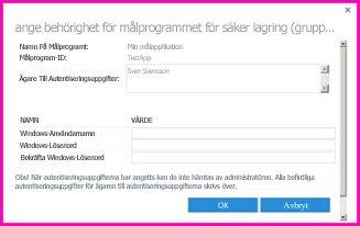 Skärmdump av dialogrutan Ange behörighet för målprogrammet för säker lagring. Du använder den här dialogrutan för att ange autentiseringsuppgifter för inloggning för en extern datakälla