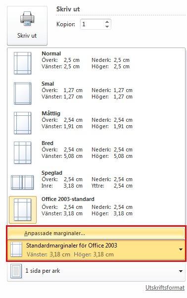 Klicka på Office 2003 Standard och välj Anpassade marginaler.
