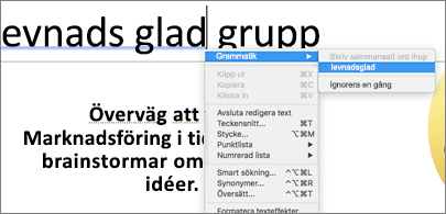 Understrukna ord i blått där snabbmenyn visar grammatiska förslag