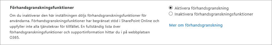 Inställning för förhandsgranskningsfunktioner i administrationscentret för SharePoint