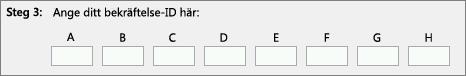 Visar var du anger det bekräftelse-ID som produktaktiveringscentret tillhandahåller via telefon