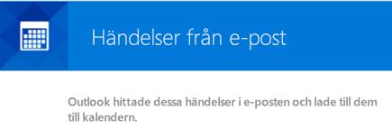 Outlook kan skapa händelser från dina e-postmeddelanden