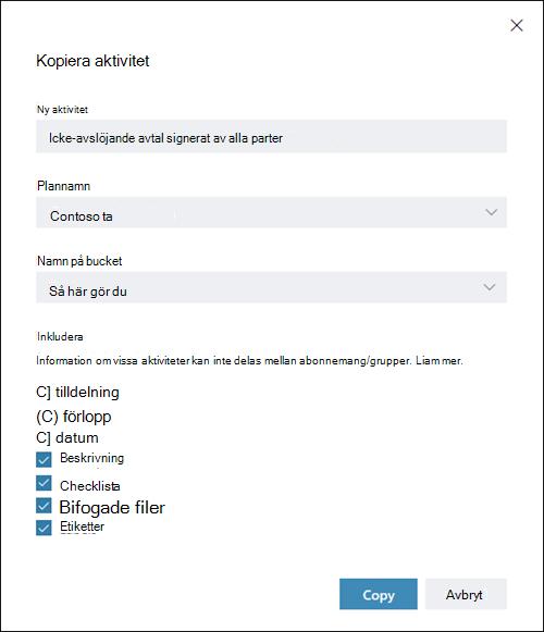 Skärmen capture: Visar dialogrutan Kopiera aktivitet. Tilldelningar, status och datum objekt är inaktiverade som standard.