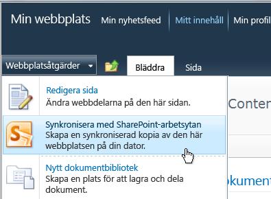 Kommandot Synkronisera med SharePoint Workspace på menyn Webbplatsåtgärder