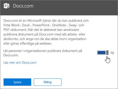 Ställ reglaget i positionen På om du vill tillåta personer i organisationen att publicera på Docs.com