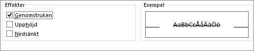 använda alternativet genomstruken för att visa teckensnitt som stryks över.