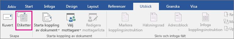 Alternativet Etiketter markeras på fliken Utskick.