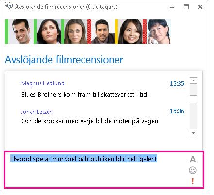Skärmbild av chattrumsfönstret med ett meddelande med ändrat teckensnitt och tillagd uttryckssymbol