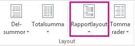 Knappen Rapportlayout på fliken Design