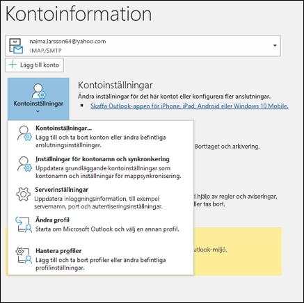 Du kan ändra flera olika typer av konto inställningar i Outlook.