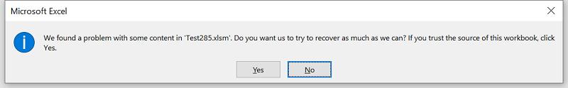 """Microsoft Excel-fel: Vi hittade ett problem med ett visst innehåll i """"din.xlsm"""". Vill du försöka återskapa så mycket som det går? Klicka på Ja om du litar på arbetsbokens källa."""