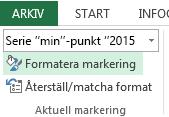 Formatera markering finns på fliken Format.