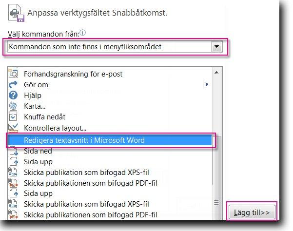 Lägga till knappen Redigera textavsnitt i Microsoft Word i verktygsfältet Snabbåtkomst i Publisher.