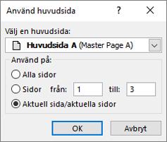 En skärmbild visas dialogrutan Använd huvudsida.