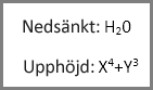Exempel på formatering för upphöjd och nedsänkt