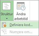 Bild av alternativet Definiera kod vid knappen Struktur.