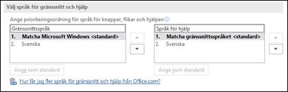 Den dialogruta där du kan välja vilket språk som används i Office för knappar, menyer och hjälp.