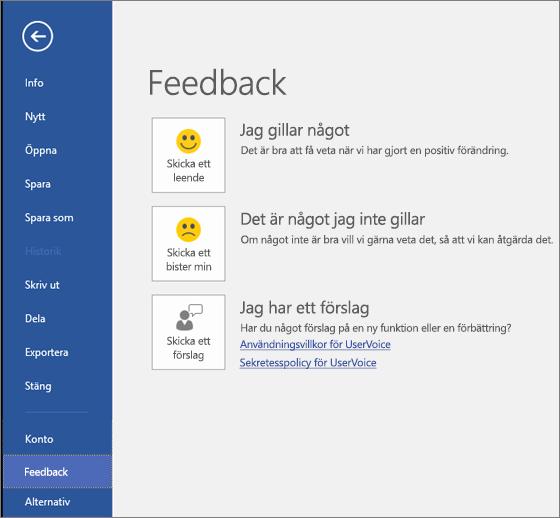 Klicka på Arkiv > Feedback om du vill kommentera eller ge förslag som rör Microsoft Visio