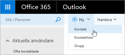Skärmbild av snabbmenyn för knappen Ny med Kontakt markerat.