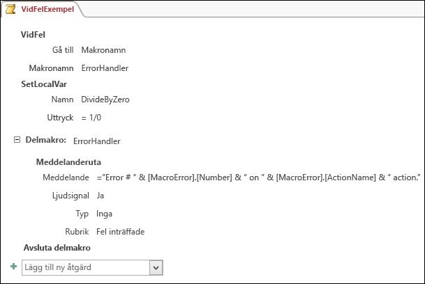 Makrodesignytan i Access med ett exempel på makroinstruktionen VidFel.
