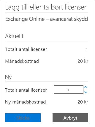 Rutan Totalt antal licenser och knappen Skicka i dialogrutan Lägg till eller ta bort licenser.