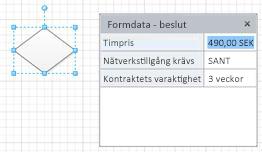 En beslutsform med tre formfält och motsvarande värden