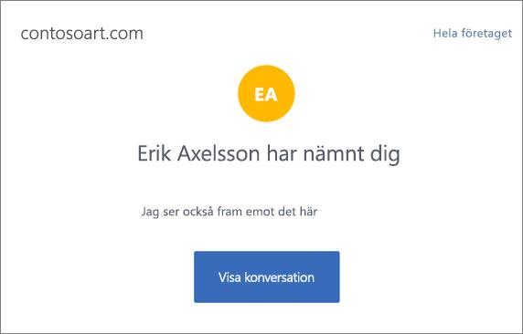 Skärmbilden visar en e-postavisering i Yammer med en sammanfattning av meddelandet och knappen Visa konversation som leder till Yammer-konversationen.