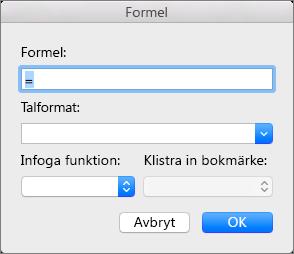 Lägg till och ändra formler i dialogrutan Formel.