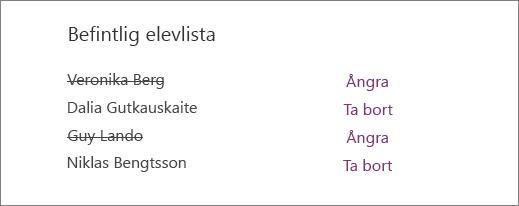 Borttagna elevers namn stryks i listan över befintliga elever, med alternativen Ångra och Ta bort bredvid alla namn.