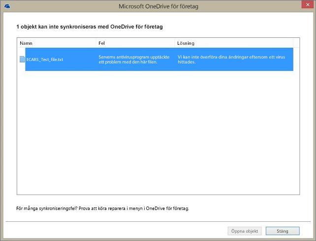 Skärmbild av en dialogruta med 1 objekt som inte kan synkroniseras med OneDrive för företag eftersom ett problem upptäcktes i serverns antivirusprogram.