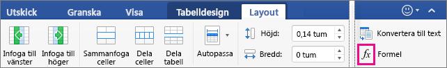 När fönstret är brett visas Formel på fliken Layout istället för på menyn Data.