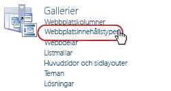 Länken Webbplatsinnehållstyper under Gallerier