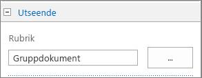 Ändra rubriken för standarddokumentbiblioteket till Gruppdokument