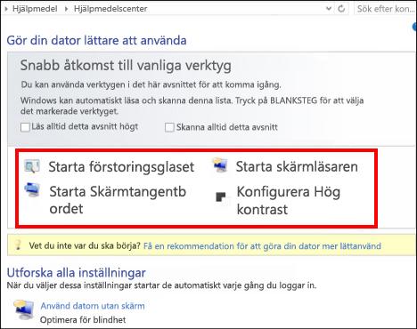 Dialogrutan Windows Hjälpmedelscenter, där du kan välja tekniska hjälpmedel